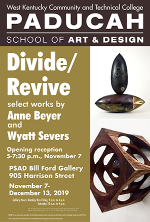 Divide/Revive-select works by Anne Beyer and Wyatt Severs