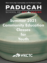 WKCTC's Paducah School of Art and Design is pleased to announce its PSAD Summer 2021 Community Education classes for Youth ages 8-13.